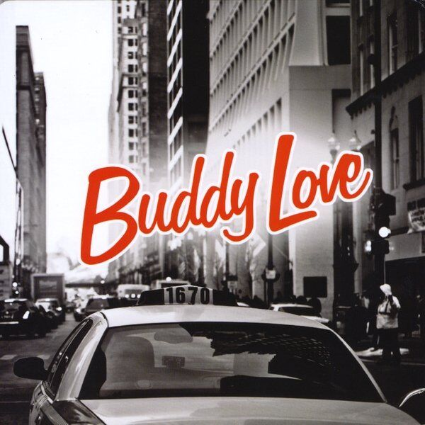 Cover art for Buddy Love (2011)
